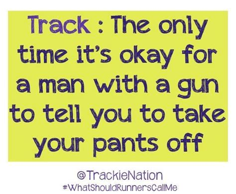 Track And Field Quotes Funny