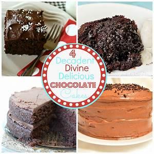 Decadent, Divine, Delicious Chocolate Cake Recipes