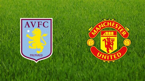 Man United Vs Aston Villa