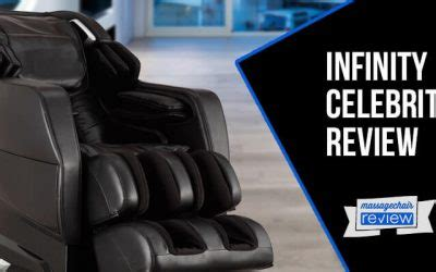 infinity celebrity review    massage chair