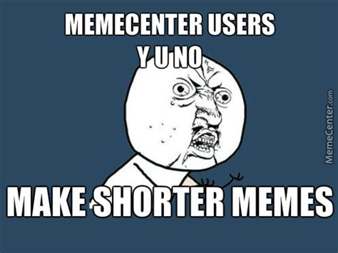 Short Memes - image gallery short memes