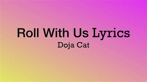 roll   lyrics doja cat youtube