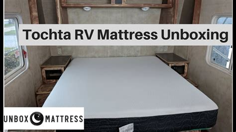 tochta rv mattress unboxing custom sizes  fit  rv
