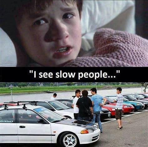 Car Girl Meme - lmao jdm car meme car humor car funny honda car memes pinterest car humor car memes