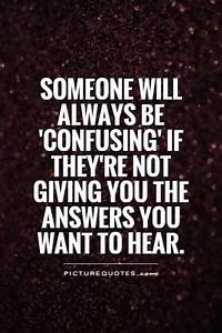 Guys Are So Confusing Quotes. QuotesGram