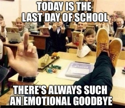 Last Day Of School Meme Last Day Of School Memes Lovequotesmessages