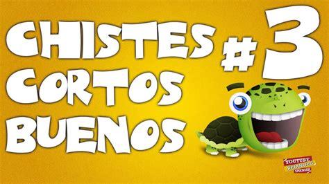 RecopilaciÓn Chistes Cortos Buenos #3 Youtube