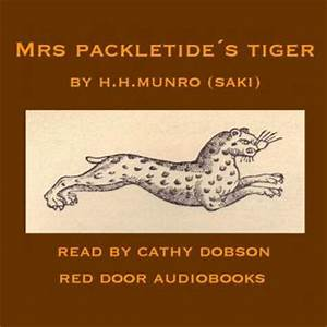 Mrs Packletide's Tiger Audio book by Hector Hugh Munro a K a Saki Audiobooks net