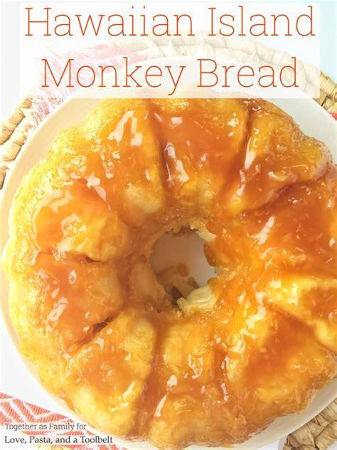 Hawaiian Island Monkey Bread   Love, Pasta, and a Tool Belt