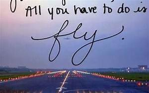 Inspirational Q... Cute Aviation Quotes