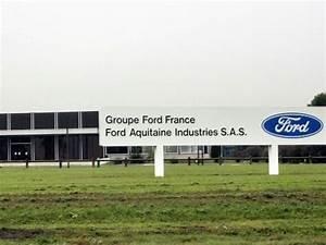 Usine Ford Bordeaux : ford va cesser d 39 investir dans son usine de gironde 900 emplois menac s challenges ~ Medecine-chirurgie-esthetiques.com Avis de Voitures