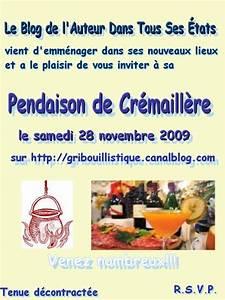 Pendaison De Crémaillère Invitation : invitation cr maill re l 39 auteur dans tous ses tats le blog 2007 2014 ~ Melissatoandfro.com Idées de Décoration