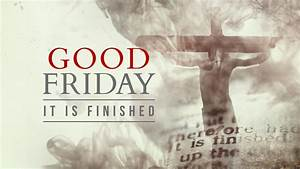 Red Powerpoint Backgrounds Good Friday It Is Finished 1280x720 Jpg