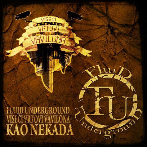 Kao Nekada | Fluid Underground & Viseci Vrtovi Vavilona ...