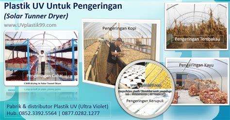 Jual Plastik Uv Magelang plastik uv import merk vatan kandungan uv protektor 6
