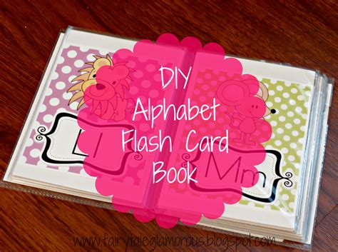 Diy How To Put Together An Alphabet Flash Card Book For Your Toddlerpreschooler Using Just