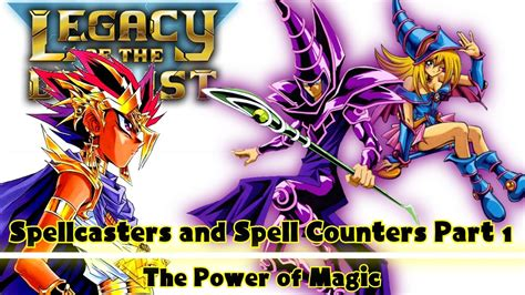 Spellcaster Deck Yugioh Legacy Of The Duelist spellcasters spell counters 1 yu gi oh legacy of the