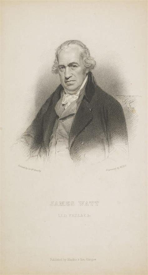 James Watt 1736 1819 Engineer inventor of the steam
