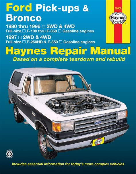 car service manuals pdf 1996 ford econoline e150 electronic valve timing ford pick ups f 100 f 350 bronco 1980 1996 f 250hd f 350 1997 haynes repair manual
