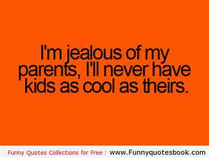 Funny quotes ab... Laughing At Jealousy Quotes