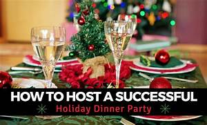 How to Host a Successful Holiday Dinner Party – The ...