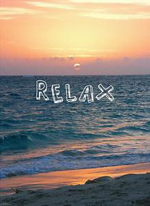 Relax Pictures,... Relaxing Holidays Quotes