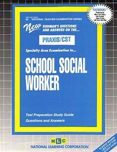 School Social Worker  National Teacher Examination Series   Content Specialty Test   Passbooks