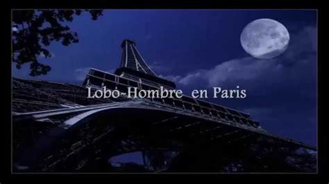 Hombre Lobo En Paris Con Letra
