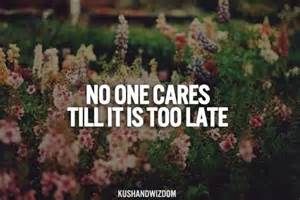 No One Cares until It's Too Late