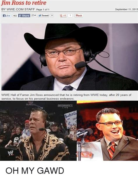 Jim Ross Memes - jim ross to retire by wwe com staff page 1 of 1 september 11 2013 462 234 tweet 0 punit share