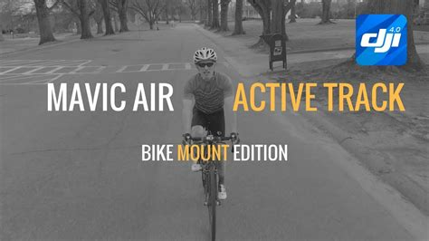mavic air active track bike tutorial youtube