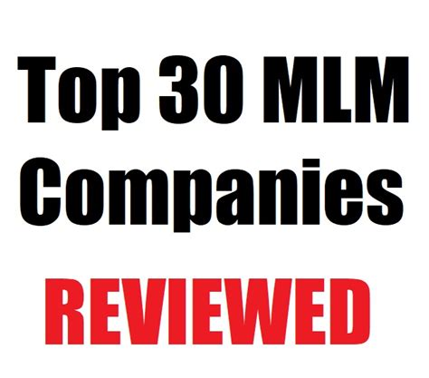 top marketing companies ranking the top 30 mlm companies of 2017 that are trending