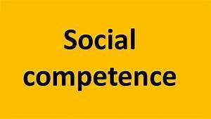 Social competence  Social