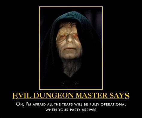 Dungeon Master Memes - daddy grognard if palpatine were a dungeon master