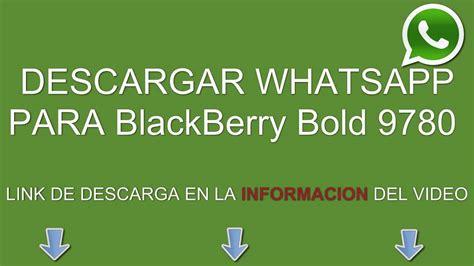 descargar  instalar whatsapp  blackberry bold  gratis youtube