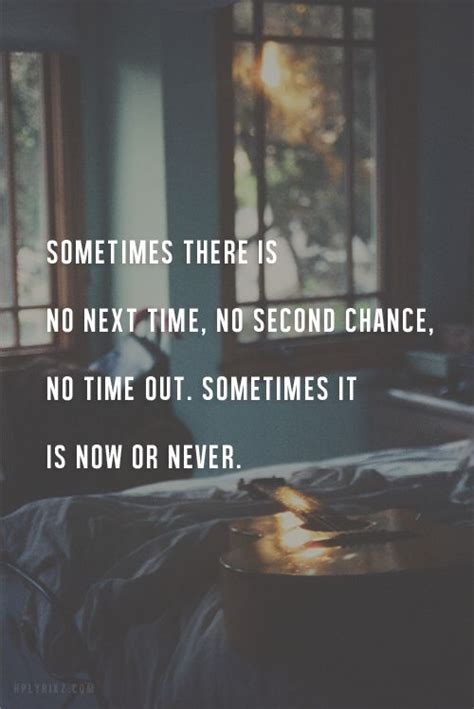 No Second Chance Quotes Tumblr