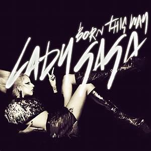 Lady GaGa - Born This Way CD COVER by GaGanthony on DeviantArt