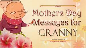 Mother's Day Messages for Granny | Sample Mothers Day ...