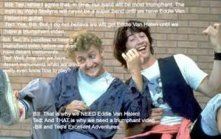 Quotes From Bill and Ted Excellent Adventure