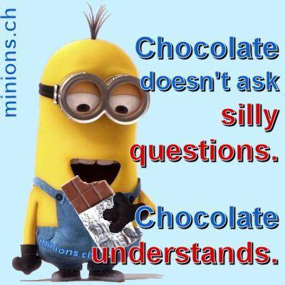 lustige minions sprüche minions chocolate understands minions sprueche