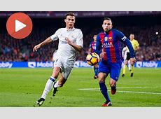 Real Madrid vs Barcelona 2017 live stream How to watch