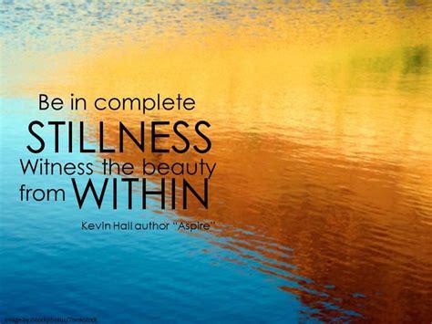 stillness speaks quotes quotesgram
