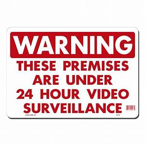 Lynch Sign 14 in. x 10 in. 24 Hour Video Surveillance Sign ...