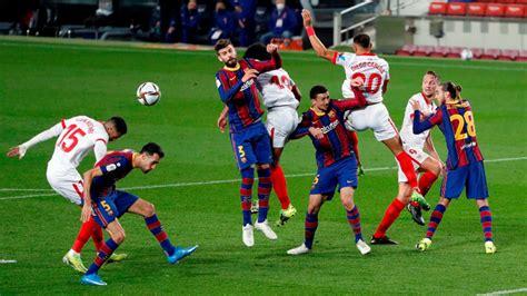 Copa del Rey: Barcelona vs Sevilla: Resumen, resultado y ...