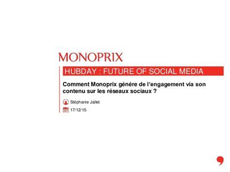 siege social monoprix hubday monoprix comment monoprix génère de l
