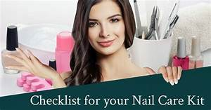 2019 U2019s Nail Care Tips  An Effective And Easy To Follow