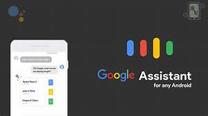How to install & use Google Assistant in non-pixel devices ...