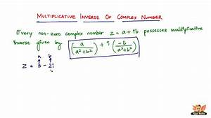 Multiplikative Inverse Berechnen : what is multiplicative inverse of complex numbers youtube ~ Themetempest.com Abrechnung