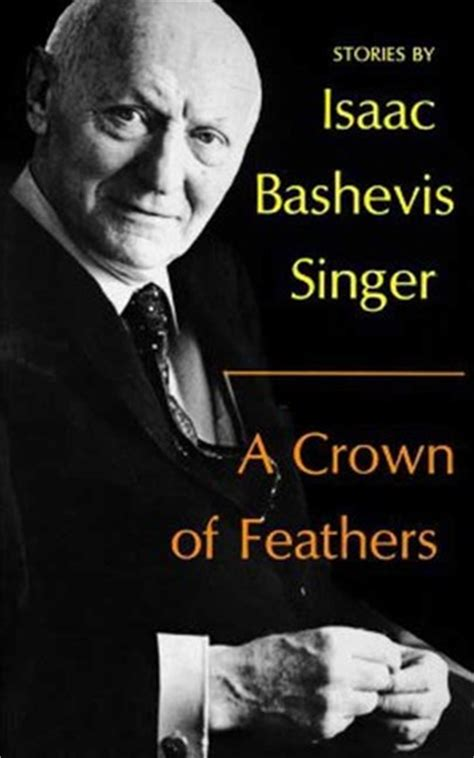 crown  feathers  isaac bashevis singer