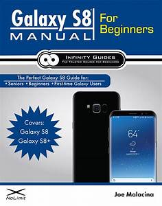 Galaxy S8 Manual For Beginners  U2013 Infinity Guides